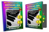 Mini Piano Lessons – Mini Piano Lesson #1 Flowing Nostalgic 10th