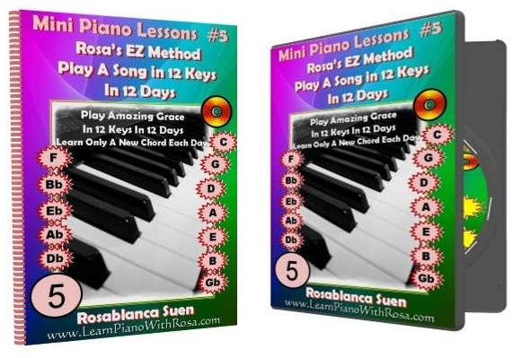 Mini Piano Lesson #5:  Play A Song in 12 Keys in 12 Days – Amazing Grace