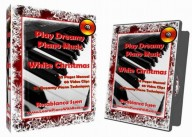 Dreamy Piano Music – White Christmas – Learn To Play 20 Dreamy Piano Techniques