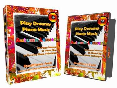 Dreamy Piano Music – Autumn Leaves – Learn To Play 33 Dreamy Piano Techniques